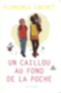 Un caillou au fond de la poche Actes Sud junior Florence Cochet