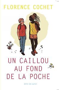 Un caillou au fond de la poche Actes Sud junior Florence Cocet