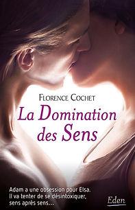La Domination des Sens, Florence Cochet