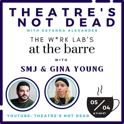 New%20Theatre's%20Not%20Dead%20Graphic%20with%20Gina%20and%20SMJ_edited.jpg
