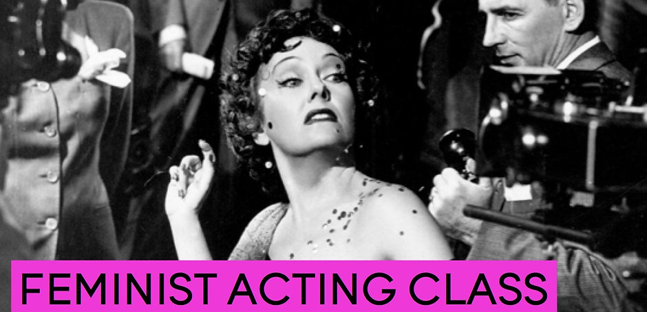 Feminist Acting Class Gina Young