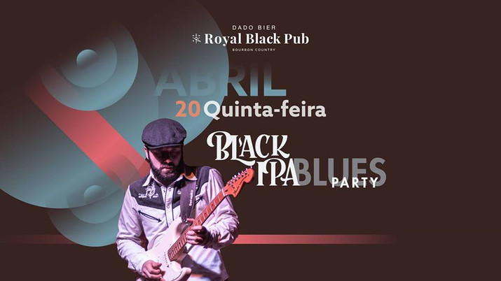 2º Edição do Black Ipa Blues Party