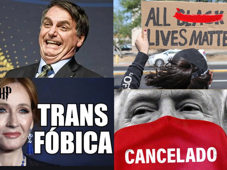Trump e Bolsonaro são respostas silenciosas a cultura do Cancelamento?