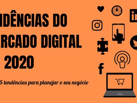 Tendências do Mercado Digital em 2020