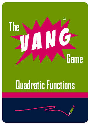 The VANG Game: Quadratic Functions