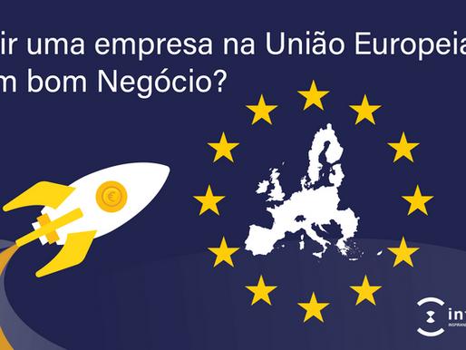 Parte 2 - Abrir uma empresa na União Europeia é um bom negócio?