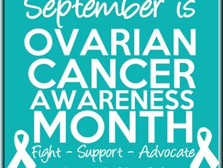Ovarian Cancer Awareness Month-September