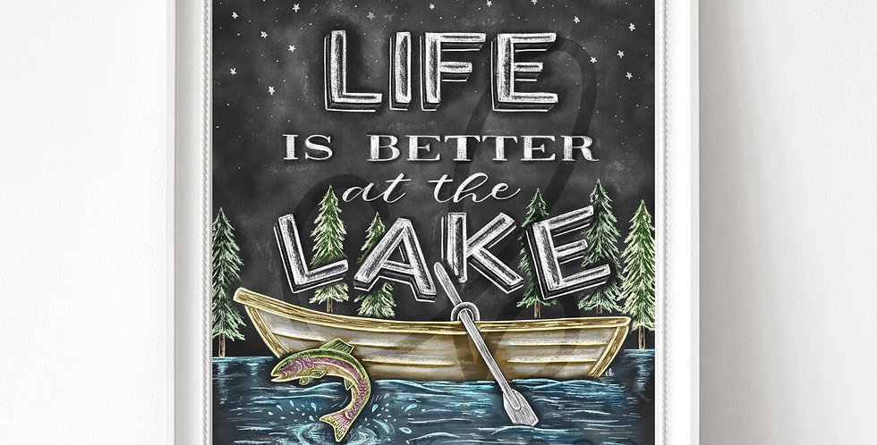 """Life is Better at the Lake"" Chalkboard Print"