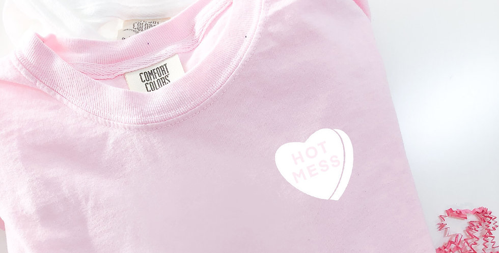 """HOT MESS"" Candy Heart Pink Tee"