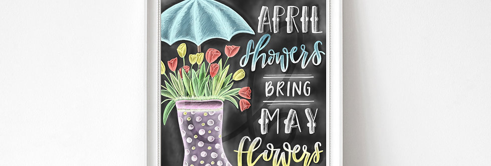 """April Shower Bring May Flowers""  Chalkboard Print"