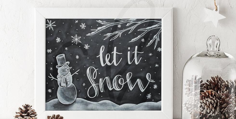 """""""Let it Snow"""" Chalkboard Print"""