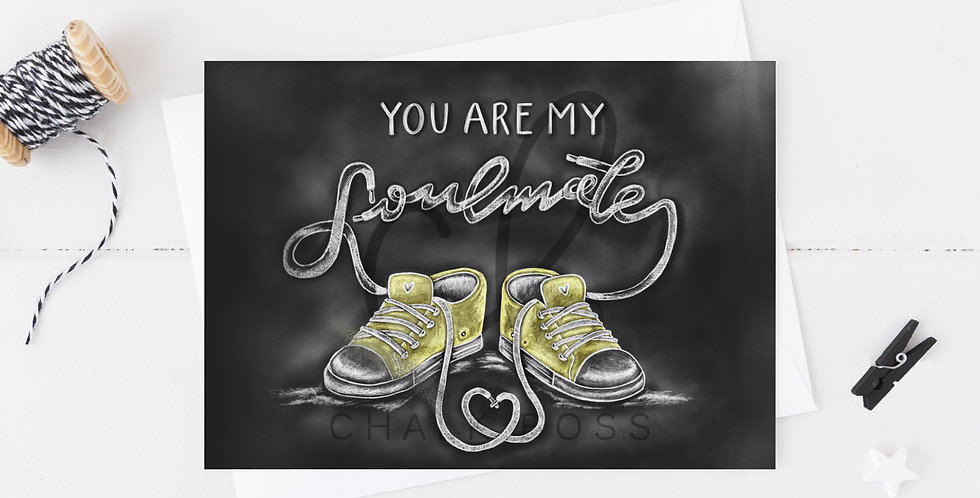 """""""You are my Soul Mate""""  Card"""