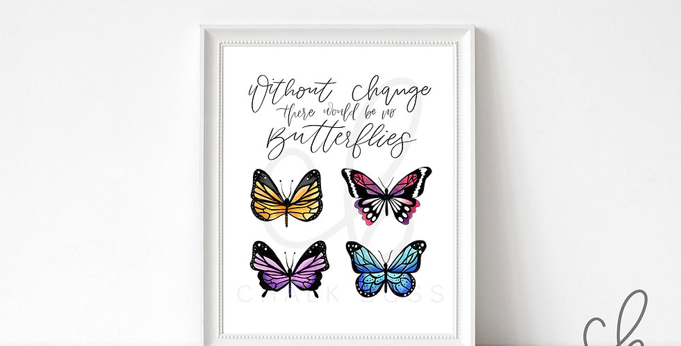 """Without Change"" Butterfly Art Print"