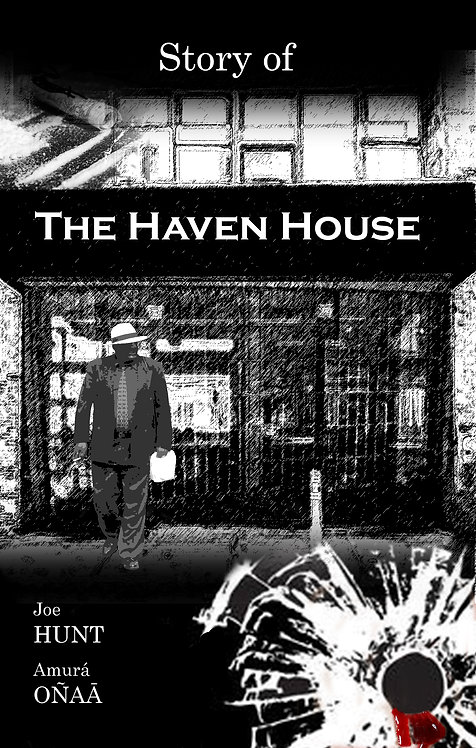 Story of The Haven House
