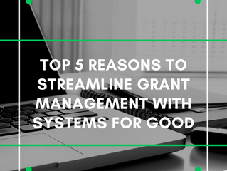 5 Benefits to Automating Grant Management with Software