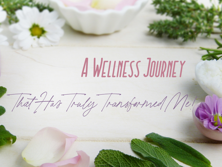 A Wellness Journey That Has Truly Transformed Me!