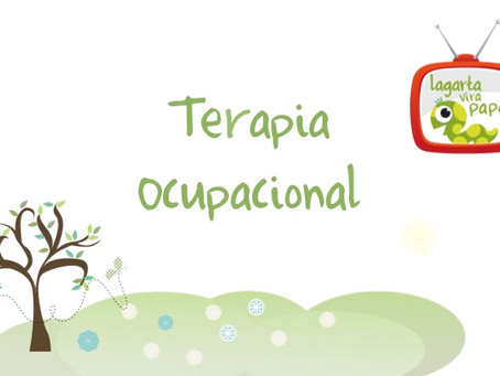 Lagarta Vira Papo – Terapia Ocupacional