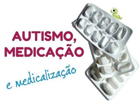 Autismo, medicação e medicalização (vídeo)
