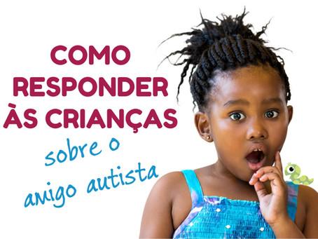 Como responder às crianças sobre o amigo autista (vídeo)
