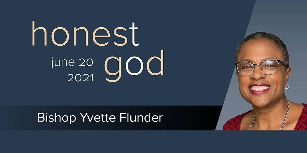 HONEST TO GOD: PRIDE W/ BISHOP FLUNDER