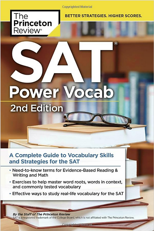 SAT Power Vocab, 2nd Edition: A Complete Guide to Vocabulary Skills...