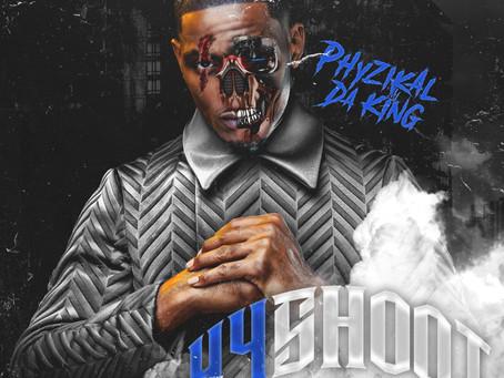 "Indiana's Phyzikal Da King Releases New Single ""44 Shoot"""