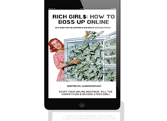 Rich Girl$ - How To Boss Up Online