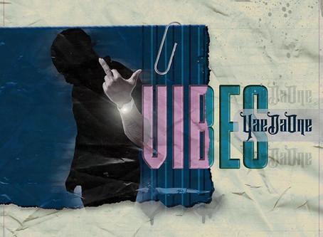 Emerging Artist YaeDaOne Releases A Vibe