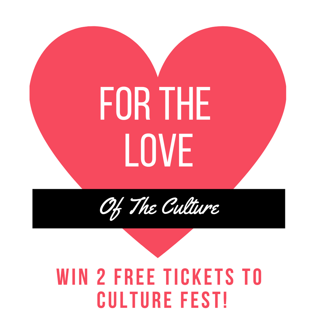 Win 2 Free Tickets To CultureFest 2019