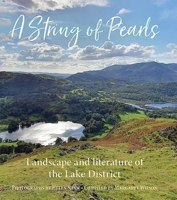 New Lake District book A String of Pearls, landscape and literature of the Lake District