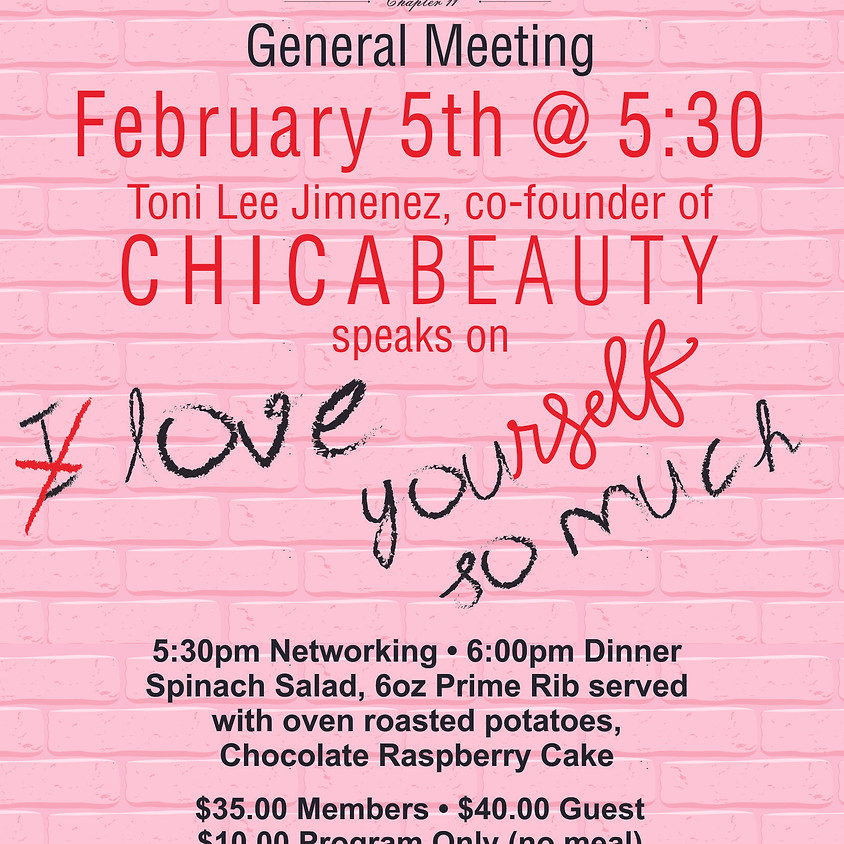 "February General Meeting - Toni Jimenez ""Love Yourself"""