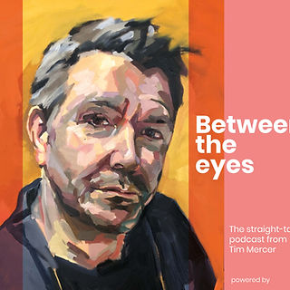 Between the eyes Podcast