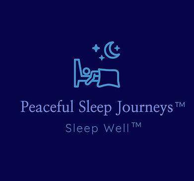 Peaceful Sleep Journeys ™