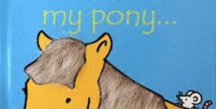 That's Not My Pony ...