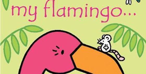 That's Not My Flamingo ...