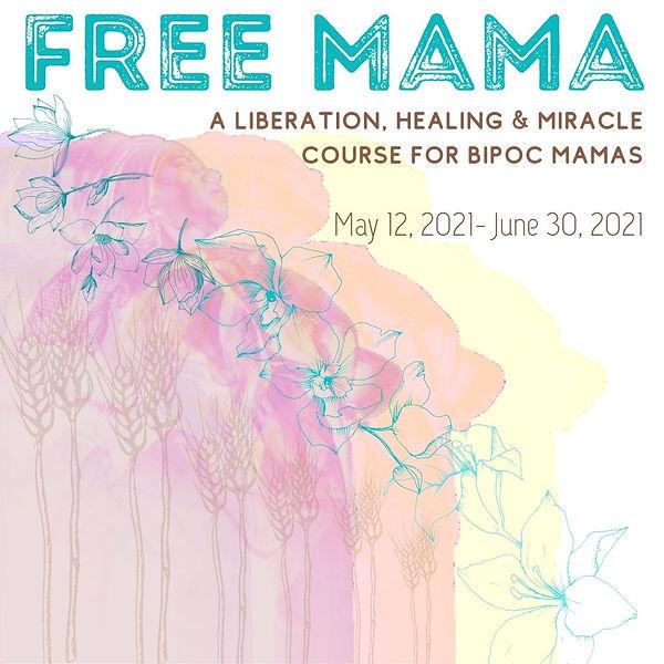 Free Mama.jpg