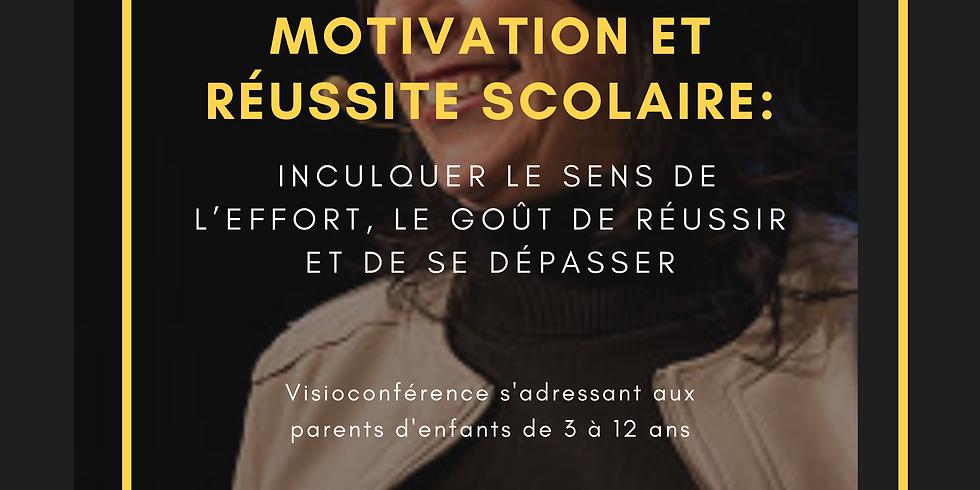 Conférence Motivation et réussite scolaire :  inculquer le sens de l'effort, le goût de réussir et de se dépasser