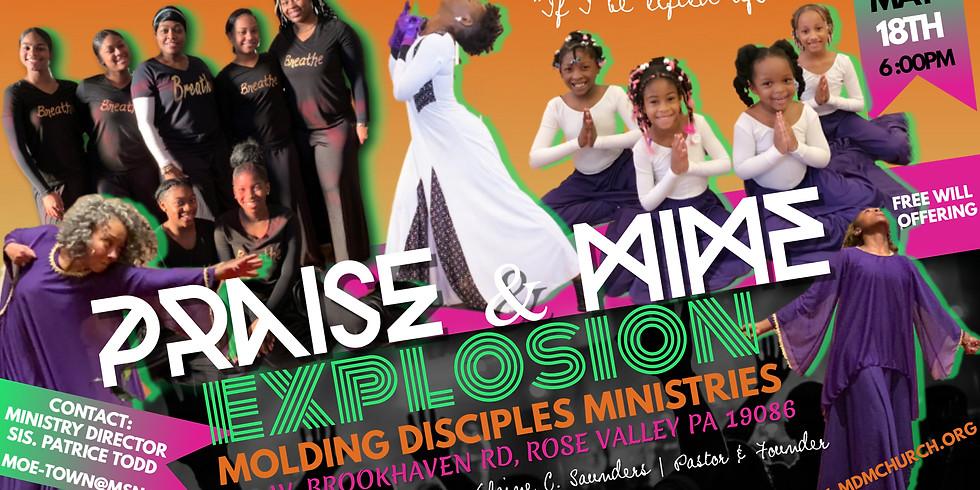 PRAISE DANCE & MIME EXPLOSION