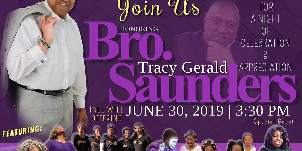 Bro. Tracy G. Saunders Appreciation Service