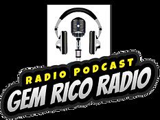 Gem Rico Radio Podcast