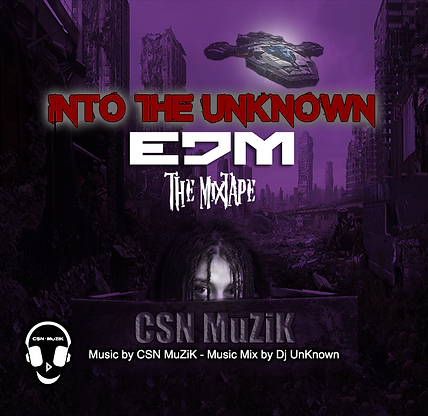Into The Unknown CSN MuZiK