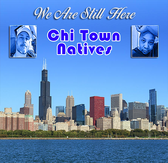 Chi Town Natives