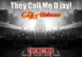 The Call Me D Jay ( Dj Unknown )