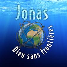 Jonas - Dieu sans Frontières