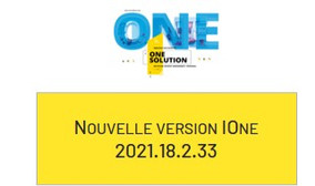 Les évolutions IOne 2021.18.2.33