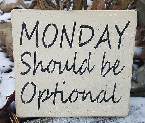 Monday should be Optional