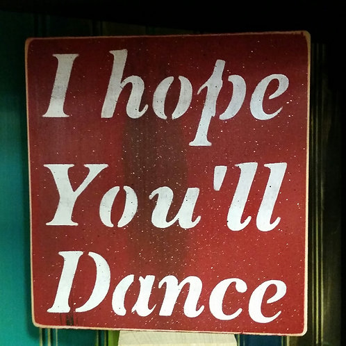 I hope you'll Dance