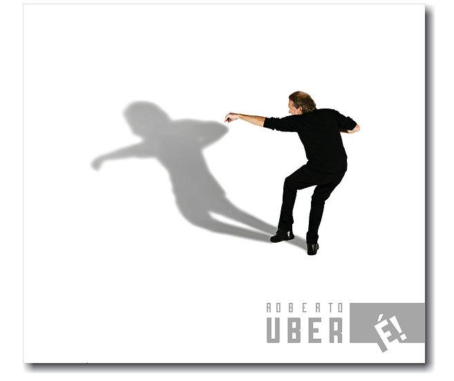 CD É! - Roberto Uber