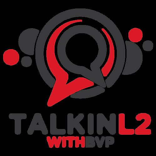 Sponsor Talkin' L2 with BVP