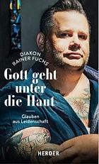 """Buch """"Gott geht unter die Haut"""" von Diakon Rainer Fuchs"""